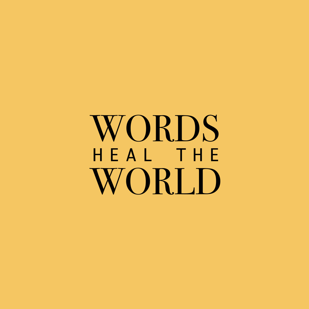 words heal the world official website